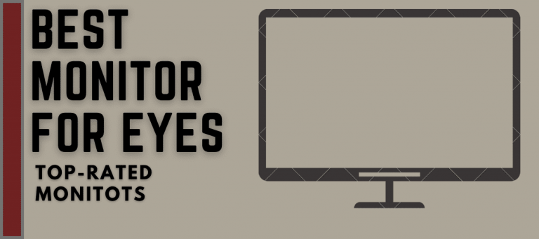 Read more about the article Best Monitor for Eyes in 2021