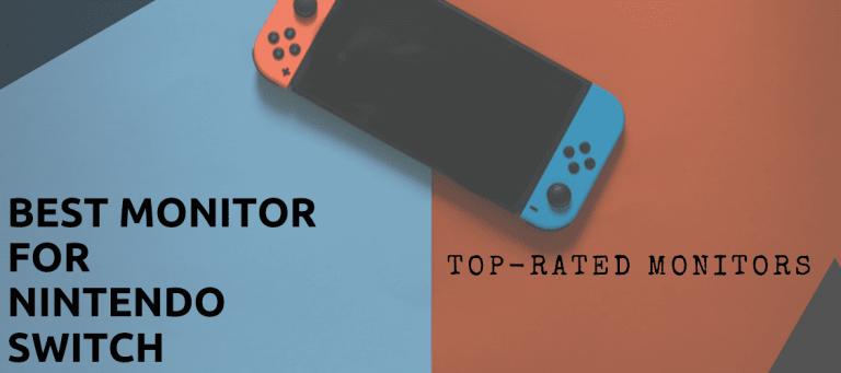 Read more about the article Best Monitor for Nintendo Switch in 2021